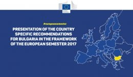 PRESENTATION OF THE COUNTRY SPECIFIC RECOMMENDATIONS FOR BULGARIA IN THE FRAMEWORK OF THE EUROPEAN SEMESTER 2017